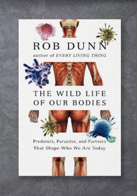 wild_life_of_our_bodies_dunn